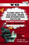 YG: Flying High to Success, Weird and Interesting