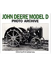 "John Deere Model D Photo Archive: The ""Unstyled"" Model ""D"", 1923-1938"