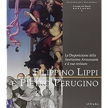 Filippino Lippi e Pietro Perugino. La deposizione della Santissima Annunziata e il suo restauro
