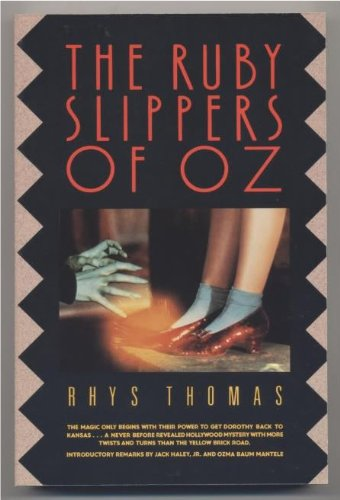 The Ruby Slippers of Oz Rhys Thomas