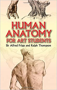 Human Anatomy for Art Students (Dover Anatomy for Artists) by Ralph Thompson (2006-03-24)