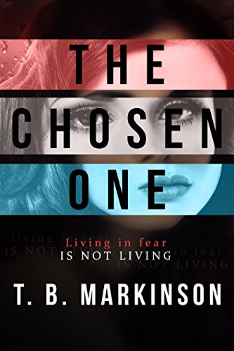 The Chosen One by [Markinson, T. B.]