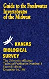 Guide to the Freshwater Invertebrates of the Midwest, Kansas Biological Survey, 8189617214