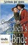 Montana Sky: Murdoch's Bride (Kindle Worlds Novella) offers