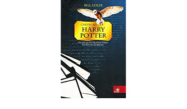 Cartas ao Harry Potter: Bill Adler: 9788599560204: Amazon ...