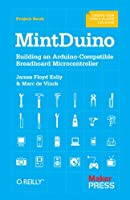MintDuino: Building an Arduino-compatible Breadboard Microcontroller Front Cover