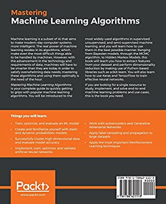 Mastering Machine Learning Algorithms: Expert techniques to