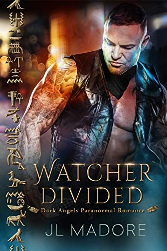Watcher Divided: Dark Angels Paranormal Romance (Watchers of the Gray Book 4)