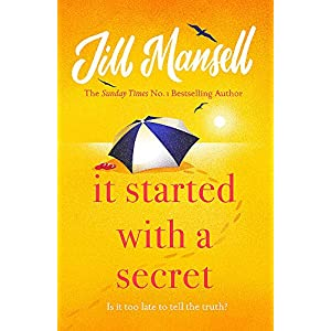 It Started with a Secret: The unmissable Sunday Times bestseller from author of MAYBE THIS TIME