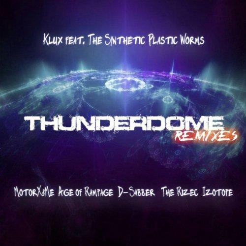 Thunderdome (Motor X3Me Remix)