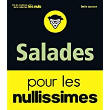 Salades pour les nullissimes (French Edition)