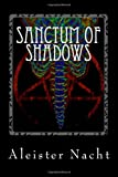 Sanctum of Shadows: The Satanist: Volume 1