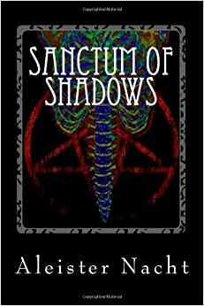 Book Sanctum of Shadows: The Satanist: Volume 1