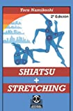 Shiatsu + Stretching (Spanish Edition)
