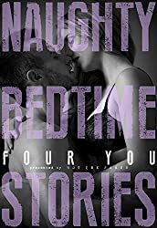 Naughty Bedtime Stories: Four You