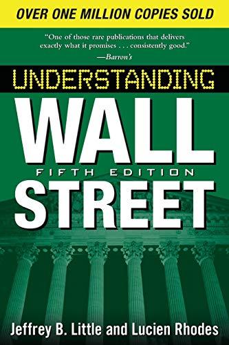 Wall Street Nyc - Understanding Wall Street, Fifth Edition (Understanding Wall Street (Paperback))