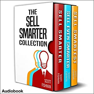 The Sell Smarter Collection Audiobook