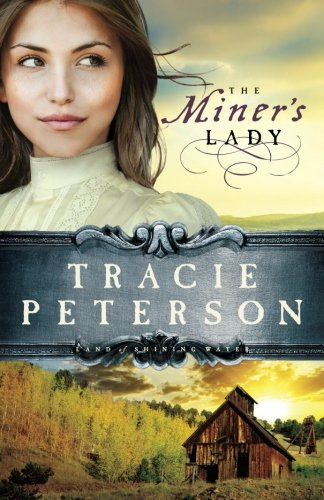 The Miner's Lady (Land of Shining Water, No. 3) (Shining Waters)