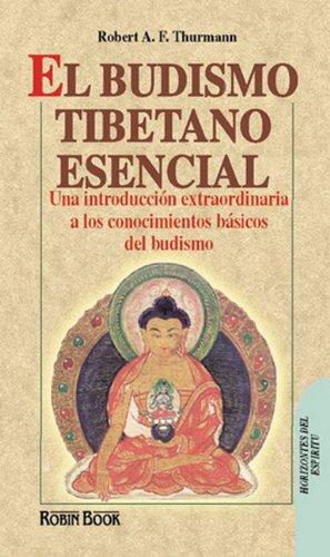 El Budismo Tibetano Esencial (The Essential Tibetan Buddhism) (Spanish Edition)