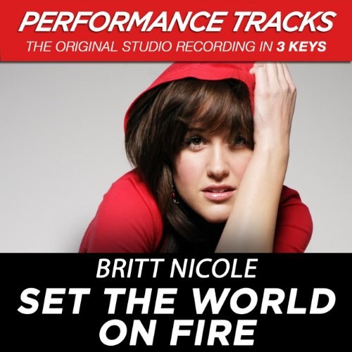 Set The World On Fire - Britt Nicole Set