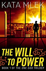 The Will to Power (One God Book 1)