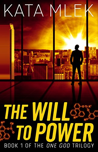 The Will to Power (One God Book 1) by [Mlek, Kata]