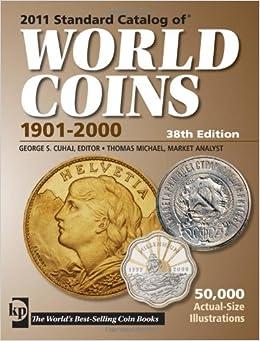 TOP 2011 Standard Catalog Of World Coins 1901-2000. Mundo rolls naega College Bolsa Response proyecto Digital