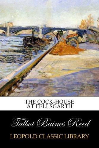 Download The Cock-House at Fellsgarth pdf epub