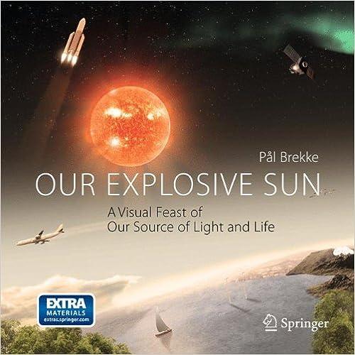 Est-il possible de télécharger des kindle books gratuitementOur Explosive Sun: A Visual Feast of Our Source of Light and Life (French Edition) PDF MOBI