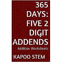 365 Addition Worksheets with Five 2-Digit Addends: Math Practice Workbook (365 Days Math Addition Series 17)
