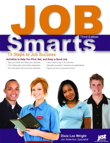 Job Smarts: 13 Steps to Job Success Dixie Lee Wright