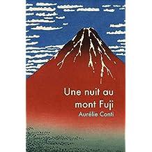 Une nuit au mont Fuji (French Edition)