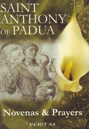 Novena to St Anthony of Padua (Novena Prayer To St Anthony Of Padua)
