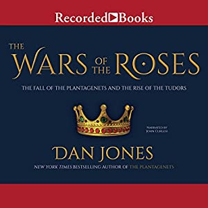 The Wars of the Roses Audiobook