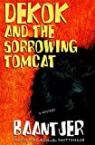 img - for DeKok and the Sorrowing Tomcat book / textbook / text book