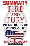 img - for SUMMARY Fire and Fury: Inside the Trump White House book / textbook / text book