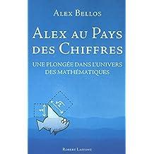 Alex au pays des chiffres: Une plongée dans l'univers des mathématiques