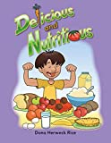 Delicious and Nutritious Lap Book (Literacy, Language & Learning)