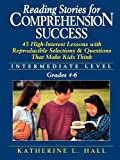 Reading Stories for Comprehension Success, Katherine Louise Hall, 078796705X
