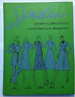 Spadea S Pattern Collections By World Famous Designers Spadea Fashions Inc Amazon Com Books