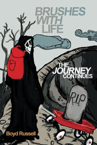 BRUSHES WITH LIFE - THE JOURNEY CONTINUES