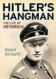 Hitler's Hangman: The Life of Heydrich