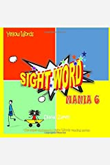Sight Word Mania 6: Yellow Words Paperback