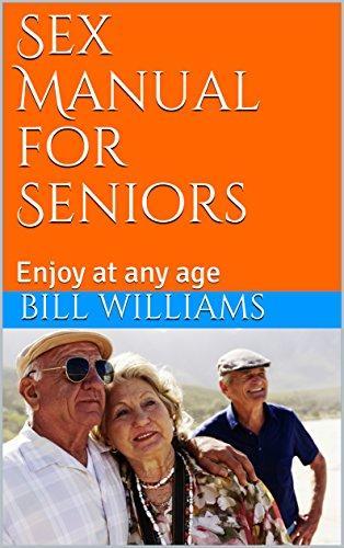 Senior citizen sex manual