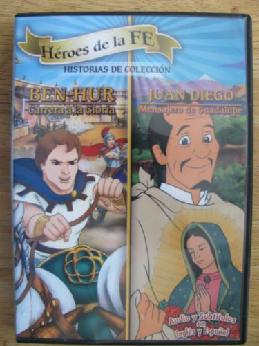 Heroes de La Fe: Juan Diego Mensajero de Guadalupe / Ben-Hur Carrera a la Gloria - Juan Diego Guadalupe