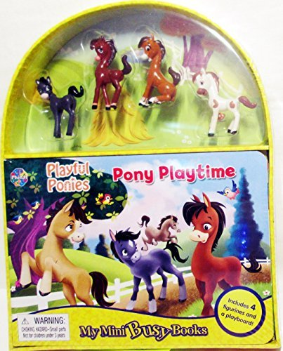My Mini Busy Books with 4 Playful Ponies and 1 playboard Pony Playtime (Playboard Book)