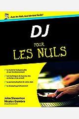 D.J. Pour les nuls (French Edition) Paperback