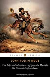 Search : The Life and Adventures of Joaquín Murieta: The Celebrated California Bandit (Penguin Classics)