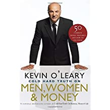 The Cold Hard Truth On Men, Women and Money