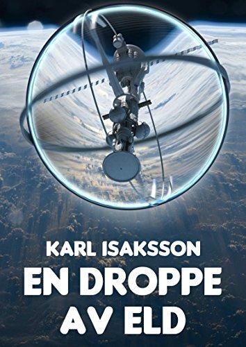 En droppe av eld (Swedish Edition)